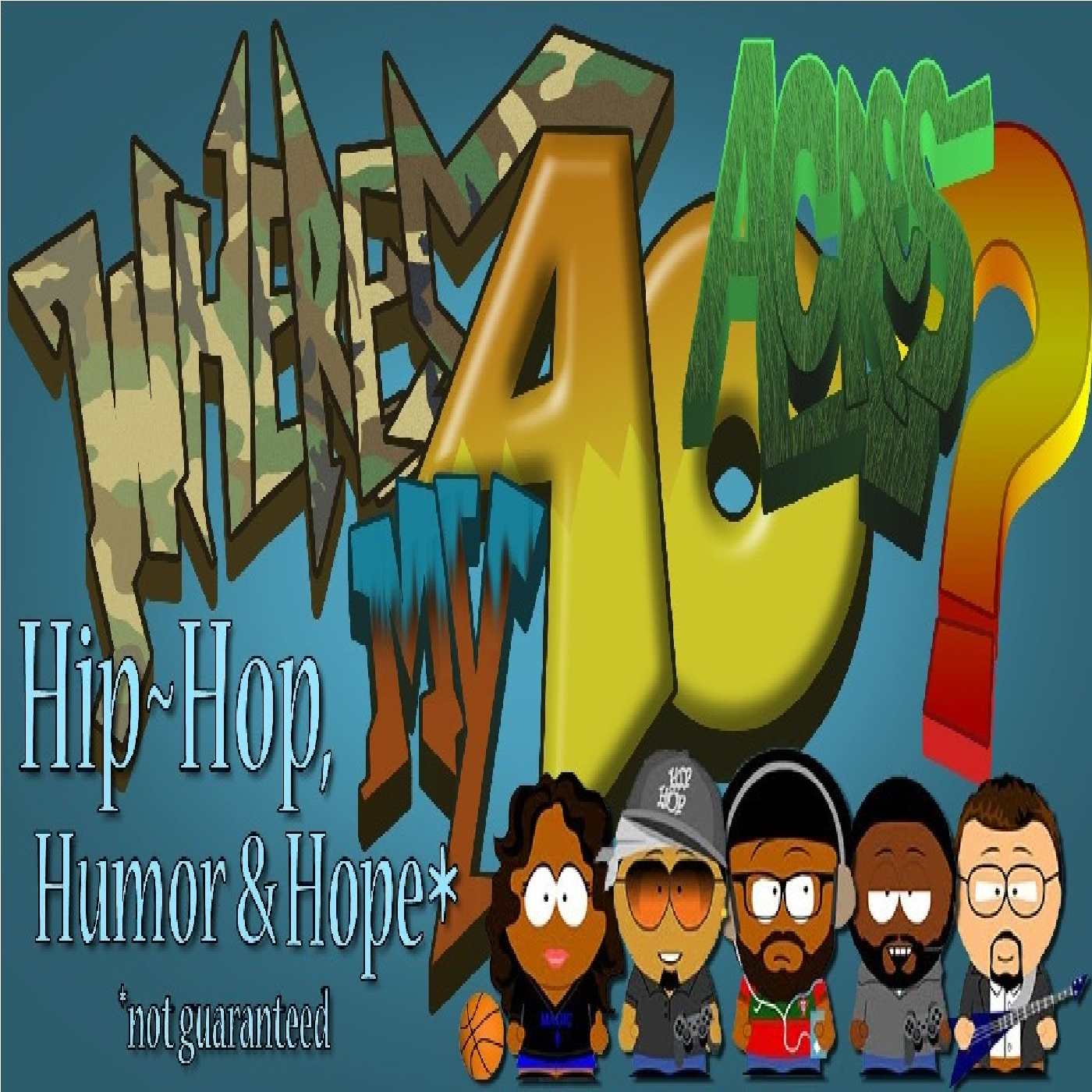 Where's My 40 Acres Podcast – Hip-Hop Radio And Real Black Opinions